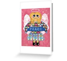 Butterfly Peace Angel - she has a message for all of us. Greeting Card