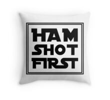 Ham Shot First - Black Throw Pillow