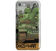 The Dogs of War: T34 iPhone Case/Skin