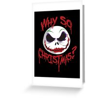 Why So Christmas? Greeting Card