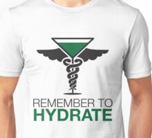 Remember to Hydrate Unisex T-Shirt