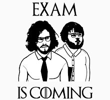 Exam is coming Unisex T-Shirt