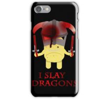 I Slay Dragons! iPhone Case/Skin