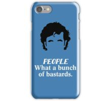 IT Crowd - What a Bunch of Bastards iPhone Case/Skin