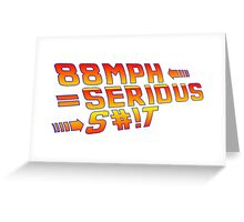 Back To the Future! 88 MPH! Greeting Card