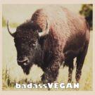 badassVEGAN bison by Brooke Reynolds