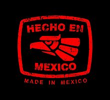 Hecho en Mexico red by Jimmy Rivera