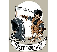 Not Today! Photographic Print