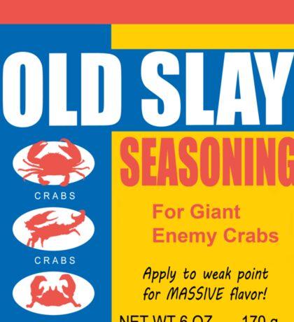 Old Slay Sticker