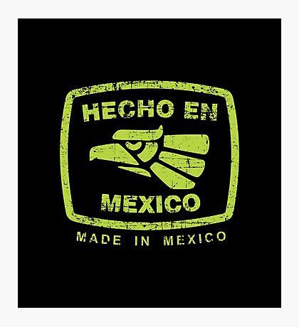 Hecho en Mexico green Photographic Print