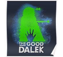 THE GOOD DALEK Poster