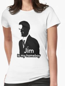 Jim is My Homeboy Womens Fitted T-Shirt