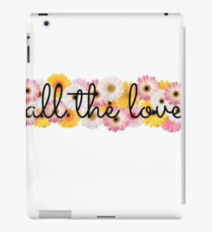 All the Love 2 iPad Case/Skin