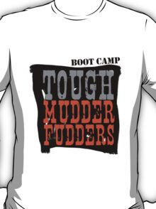 Tough MudderFudders Boot Camp T-Shirt