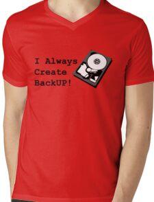 I always create BackUp! Mens V-Neck T-Shirt