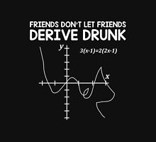 Derive Drunk Unisex T-Shirt