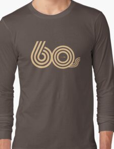 Born in the 60's Long Sleeve T-Shirt