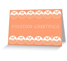 Yuletide Greetings Greeting Card