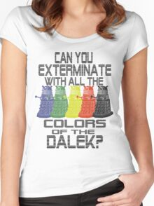 Daleks use all the colors Women's Fitted Scoop T-Shirt