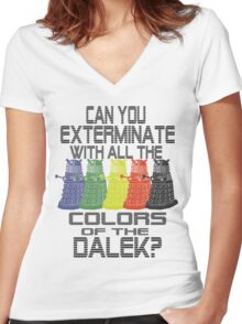 Daleks use all the colors Women's Fitted V-Neck T-Shirt