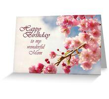 Happy Birthday Mom (Card) Greeting Card