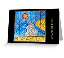 Fluid Dynamics Greeting Card