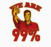 We are 99% Occupy Wall Street American Worker T-Shirt