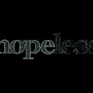 Hope Hopeless Motivational Quote by surgedesigns
