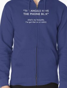 """""""The Angels Have The Phone Box!"""" T-Shirt"""