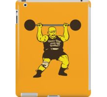 Does One Even Lift? iPad Case/Skin