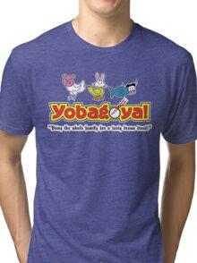 Yobagoya! Tri-blend T-Shirt