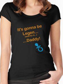legen daddy Women's Fitted Scoop T-Shirt