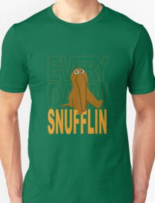 Every Day I'm Snufflin' T-Shirt