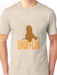 Every Day I'm Snufflin' Unisex T-Shirt