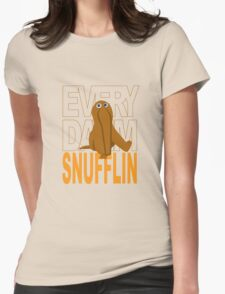 Every Day I'm Snufflin' Womens Fitted T-Shirt