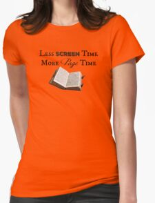 Less Screen Time, More Page Time Womens Fitted T-Shirt