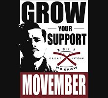 MOVEMBER - GROW YOUR SUPPORT Unisex T-Shirt