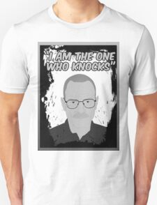 Breaking Bad - I Am The One Who Knocks  T-Shirt