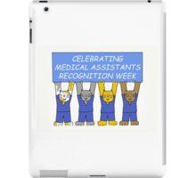Celebrating Medical Assistants Recognition Week. iPad Case/Skin