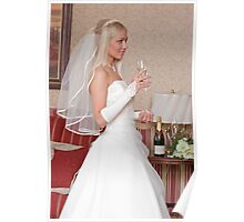 Bride with glass Poster