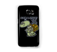 Slow & Steady. Samsung Galaxy Case/Skin