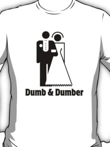 Dumb & Dumber Bride Groom Wedding T-Shirt
