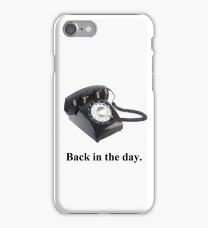 Back In The Day. iPhone Case/Skin