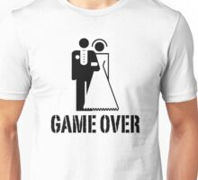 Game Over Bride Groom Wedding Unisex T-Shirt