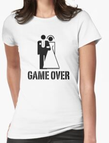Game Over Bride Groom Wedding Womens Fitted T-Shirt