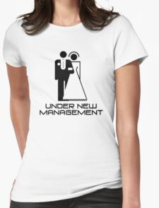 Under New Management Marriage Wedding Womens Fitted T-Shirt
