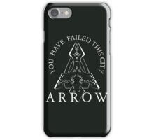 You Have Failed This City (dark) iPhone Case/Skin