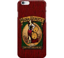 Madam Rosmerta's Finest Oak-Matured Mead iPhone Case/Skin