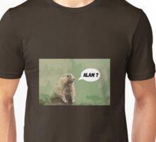 Meerkat - Shouting Alan  Unisex T-Shirt