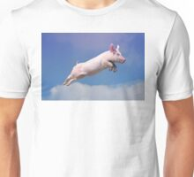 And Pigs Can Fly Unisex T-Shirt